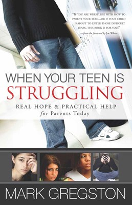 When Your Teen is Struggling (Paperback)