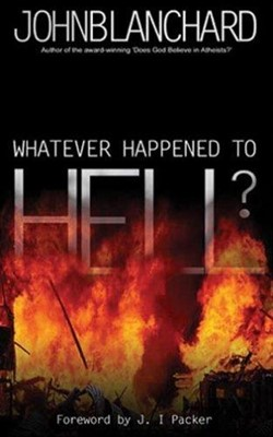 Whatever Happened to Hell? (Paperback)