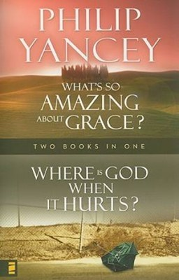 Where is God When it Hurts? / What's So Amazing about Grace? (Paperback)