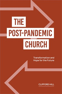 The Post-Pandemic Church (Paperback)