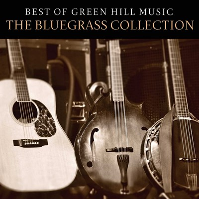 Best of Green Hill Music: The Bluegrass Collection CD (CD-Audio)