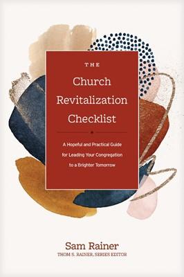 The Church Revitalization Checklist (Paperback)