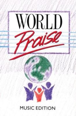 World Praise: Music Edition (Paperback)