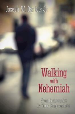 Walking with Nehemiah (Paperback)