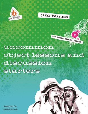 Uncommon Object Lessons & Discussion Starters (Kit)