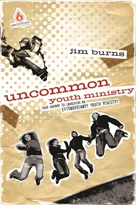 Uncommon Youth Ministry (Paperback)