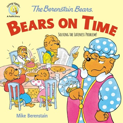 The Berenstain Bears on Time (Paperback)