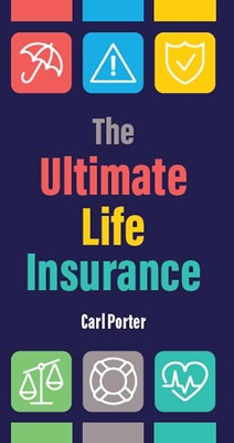 The Ultimate Life Insurance (Tracts)