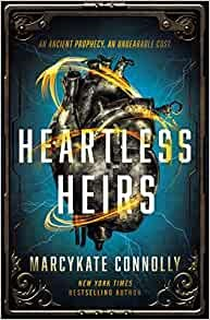 Heartless Heirs (Hard Cover)