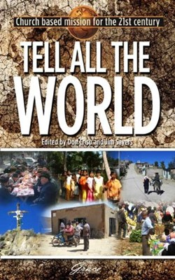 Tell All the World (Paperback)
