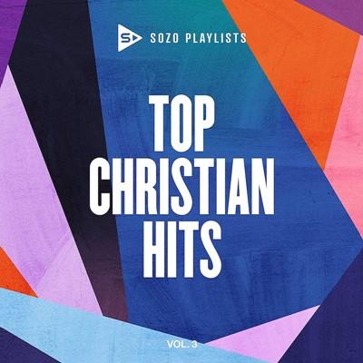 Sozo Playlists: Top Christian Hits Volume 3 CD (CD-Audio)