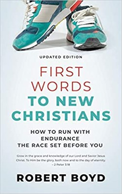 First Words to New Christians (Paperback)