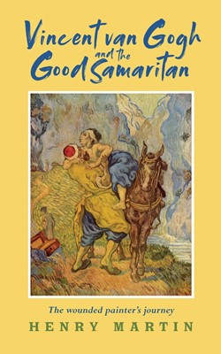 Vincent Van Gogh and The Good Samaritan (Paperback)