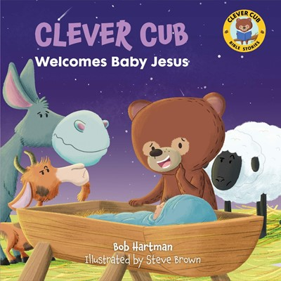 Clever Cub Welcomes Baby Jesus (Paperback)
