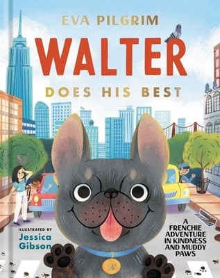 Walter Does His Best (Hard Cover)