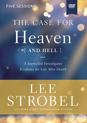 The Case for Heaven (and Hell) Video Study (DVD)