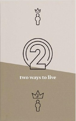 Two Ways to Live (Tracts)