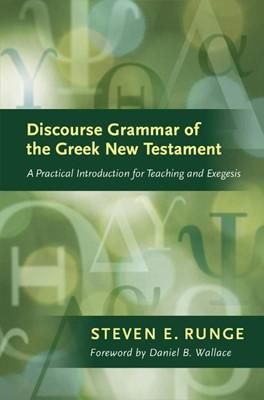 Discourse Grammar of the Greek New Testament (Hard Cover)
