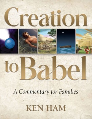 Creation to Babel (Paperback)