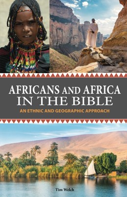 Africans and Africa in the Bible (Paperback)