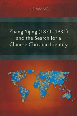 Zhang Yijing (1871–1931) and the Search (Paperback)