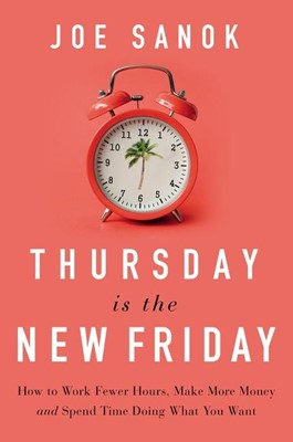 Thursday is the New Friday (Hard Cover)