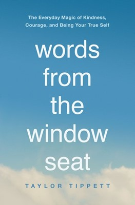 Words from the Window Seat (Paperback)