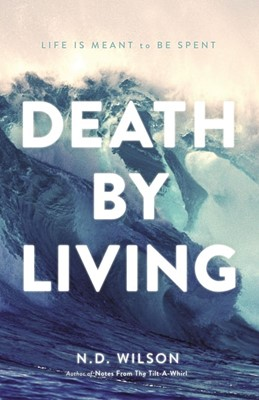Death by Living (Paperback)