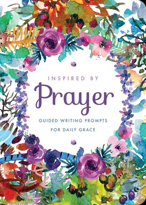 Inspired by Prayer (Paperback)