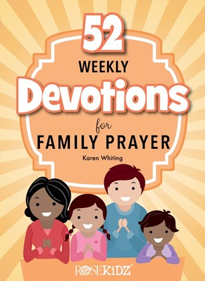 52 Weekly Devotions for Family Prayer (Paperback)
