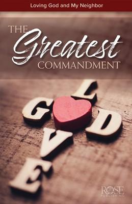 The Greatest Commandment (Pamphlet)