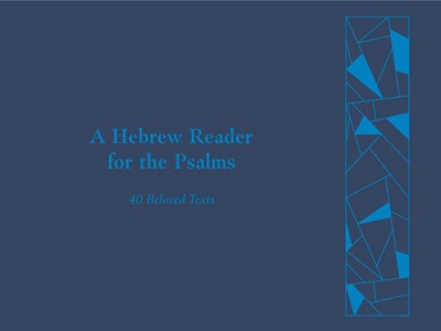 Hebrew Reader for the Psalms, A (Hard Cover)