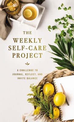 The Weekly Self-Care Project (Hard Cover)