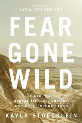 Fear Gone Wild (Paperback)