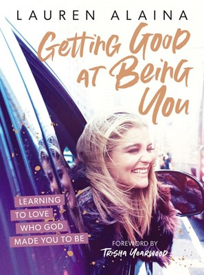 Getting Good at Being You (Hard Cover)