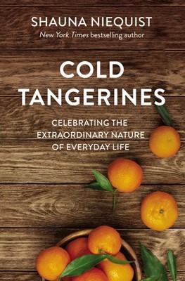 Cold Tangerines (Paperback)