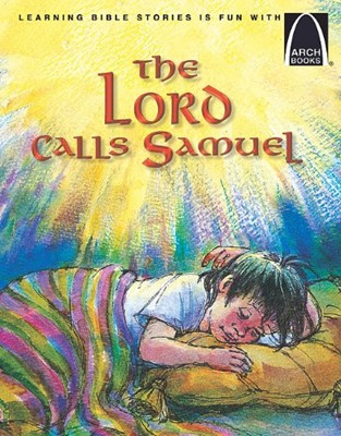 Lord Calls Samuel, The (Arch Books) (Paperback)