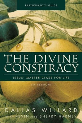The Divine Conspiracy Participant's Guide With DVD (Paperback w/DVD)