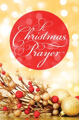 Christmas Prayer (Pack Of 25), A (Tracts)