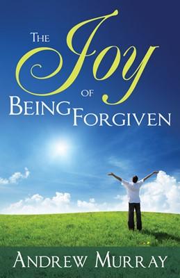 Joy Of Being Forgiven (Paperback)