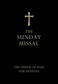 Sunday Missal, The (Deluxe Black Leather Gift edition) (Leather Binding)