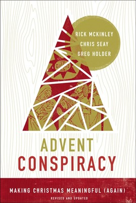 Advent Conspiracy (Paperback)