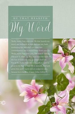 He That Heareth My Word Bulletin (Pack of 100) (Bulletin)
