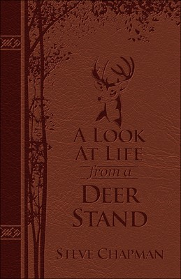 Look at Life from a Deer Stand, A (Leather Binding)
