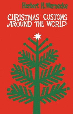Christmas Customs around the World (Paperback)