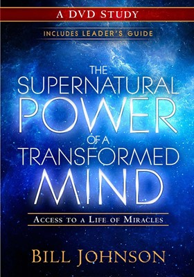 The Supernatural Power Of A Transformed Mind: A DVD Study (DVD Video)