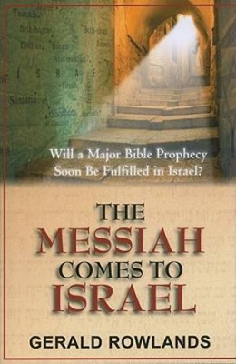 The Messiah Comes To Israel (Paperback)