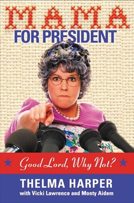Mama For President (Paperback)