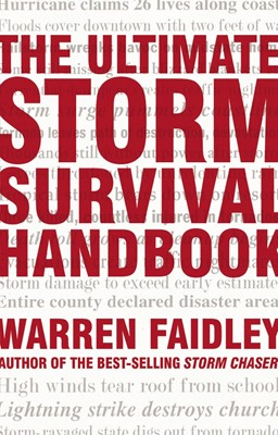 The Ultimate Storm Survival Handbook (Paperback)