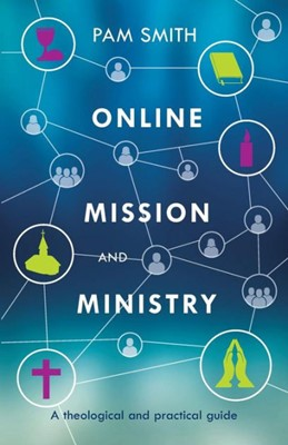 Online Mission And Ministry (Paperback)